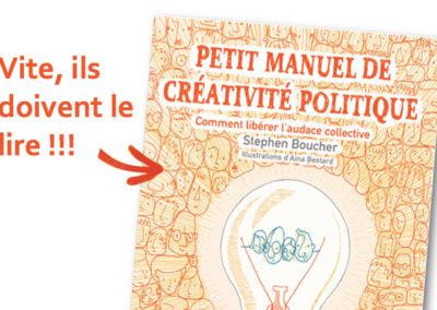 Petit Manuel de créativité politique
